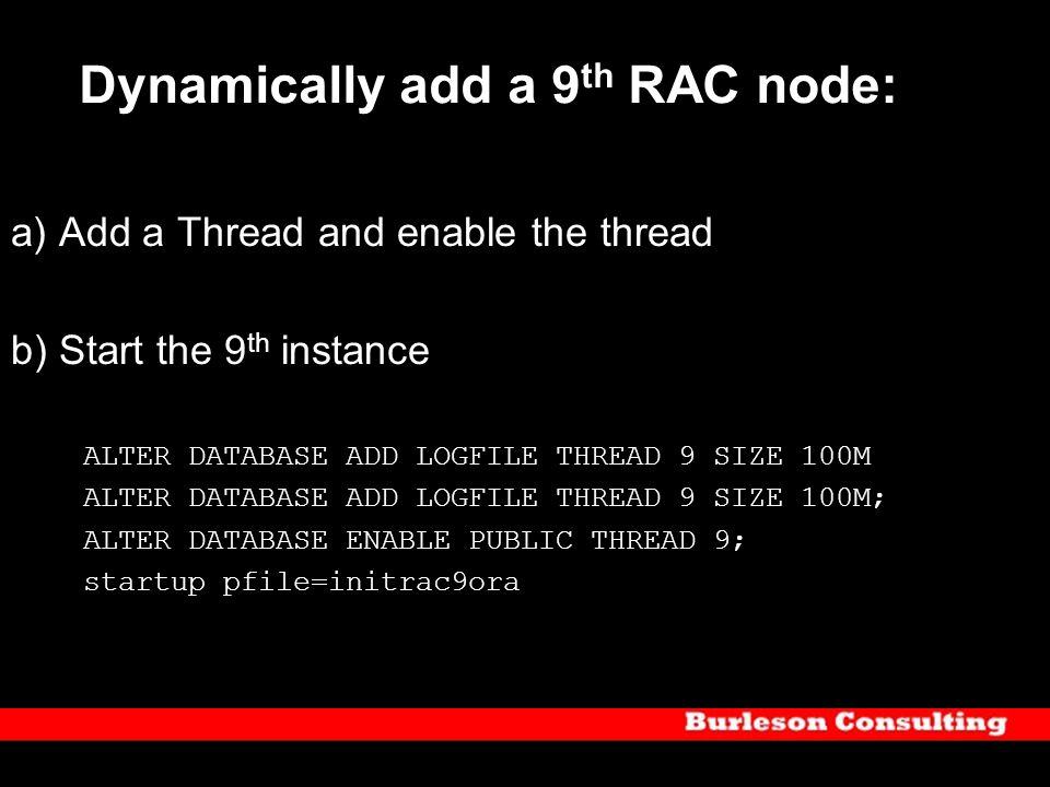 Dynamically add a 9th RAC node:
