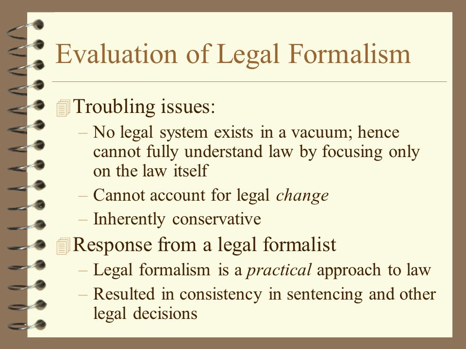 Evaluation of Legal Formalism