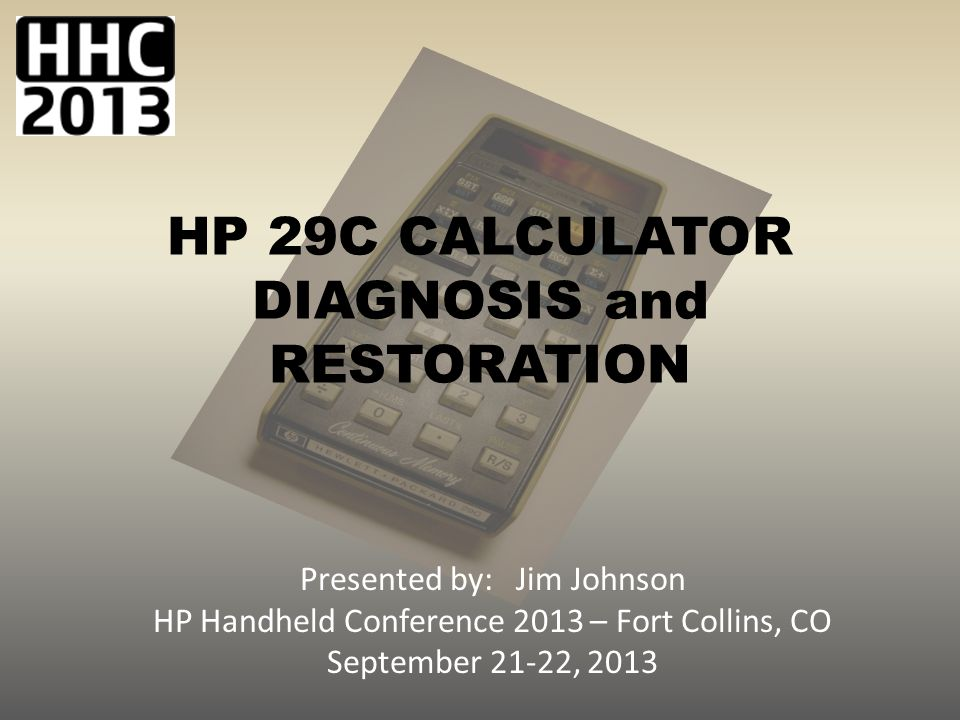 HP 29C CALCULATOR DIAGNOSIS and RESTORATION