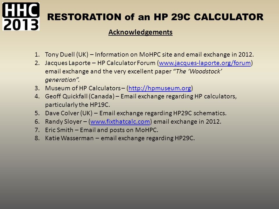 Acknowledgements Tony Duell (UK) – Information on MoHPC site and email exchange in 2012.