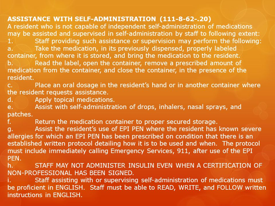 ASSISTANCE WITH SELF-ADMINISTRATION (111-8-62-.20)