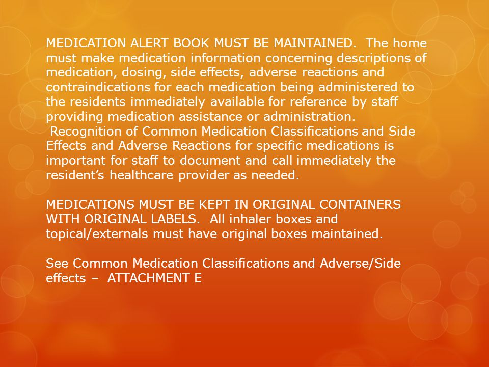 MEDICATION ALERT BOOK MUST BE MAINTAINED