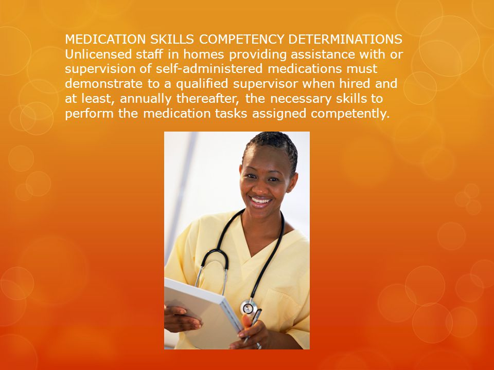 MEDICATION SKILLS COMPETENCY DETERMINATIONS