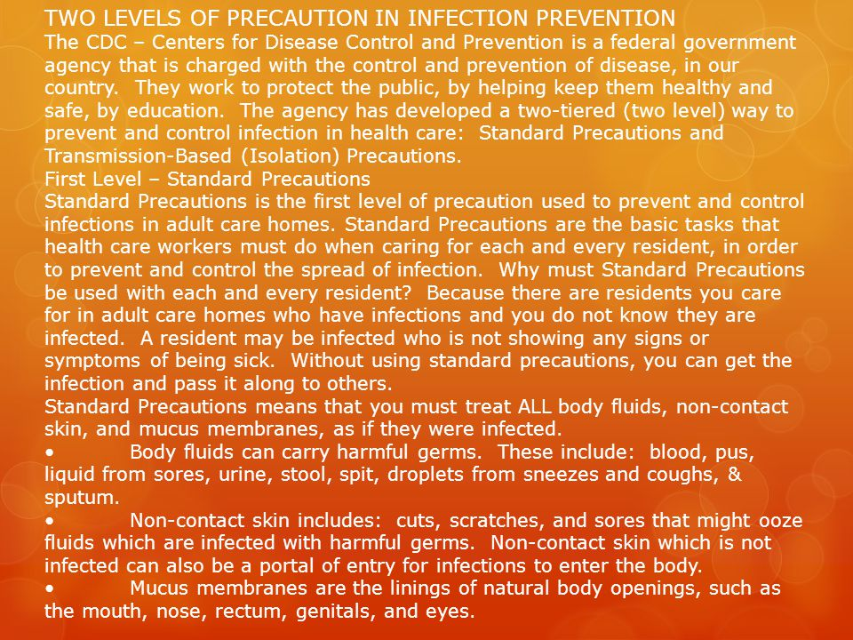 TWO LEVELS OF PRECAUTION IN INFECTION PREVENTION