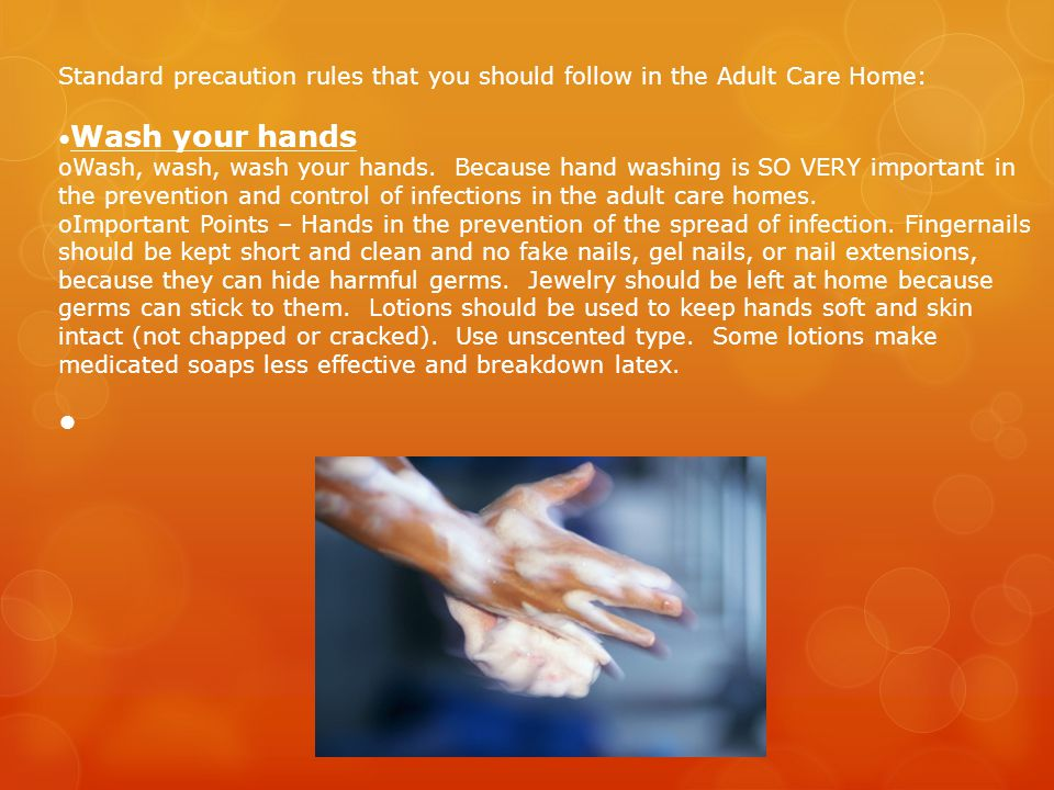 Standard precaution rules that you should follow in the Adult Care Home: