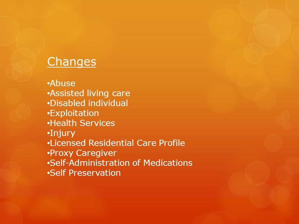 Changes Abuse Assisted living care Disabled individual Exploitation