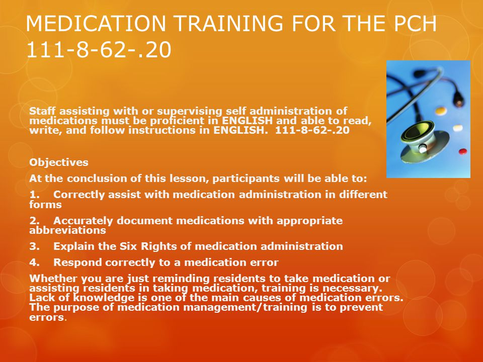 MEDICATION TRAINING FOR THE PCH 111-8-62-.20