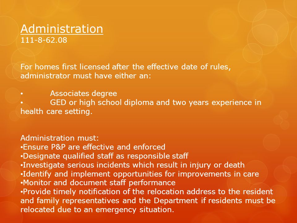 Administration 111-8-62.08. For homes first licensed after the effective date of rules, administrator must have either an: