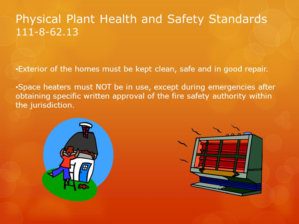 Physical Plant Health and Safety Standards