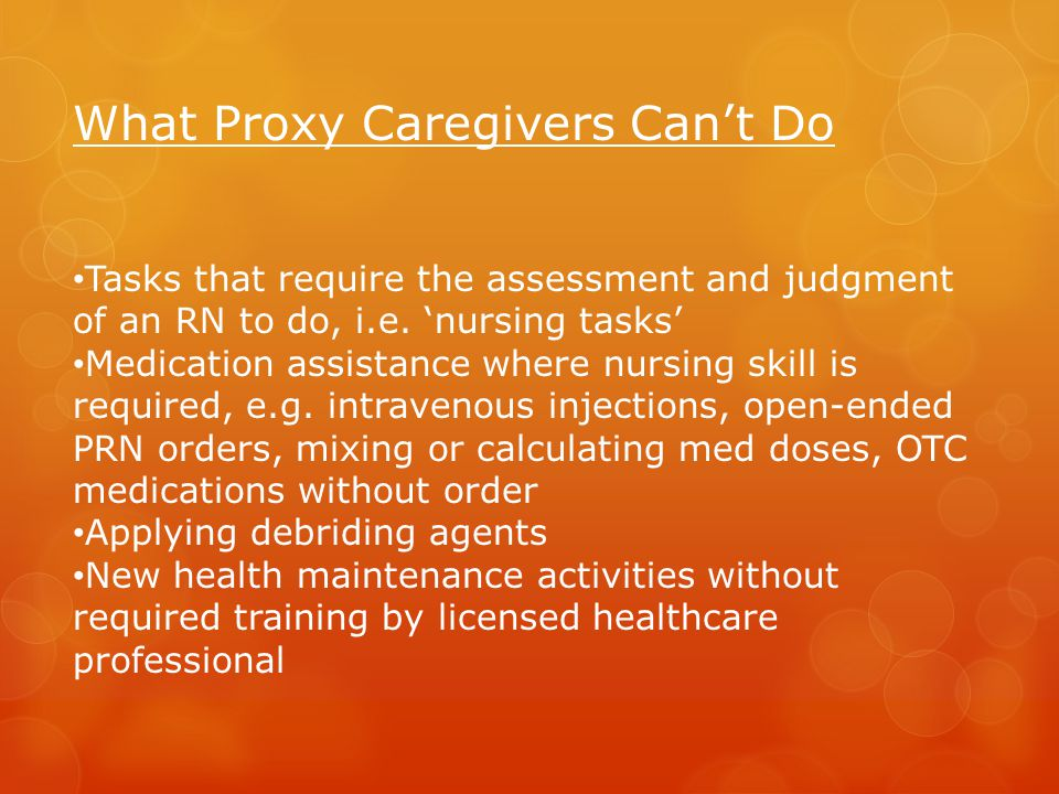 What Proxy Caregivers Can't Do