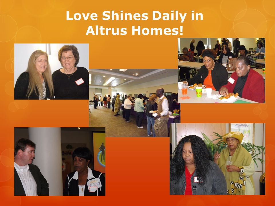 Love Shines Daily in Altrus Homes!