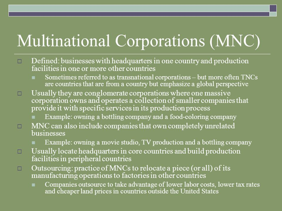 Multinational Corporations (MNC)