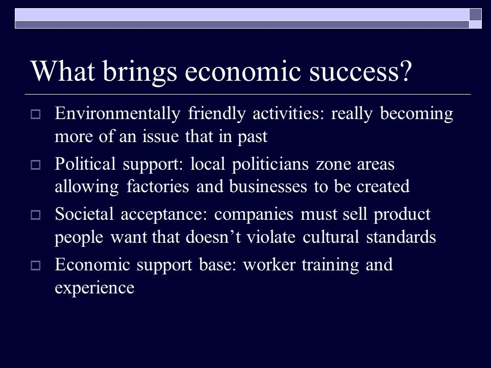 What brings economic success