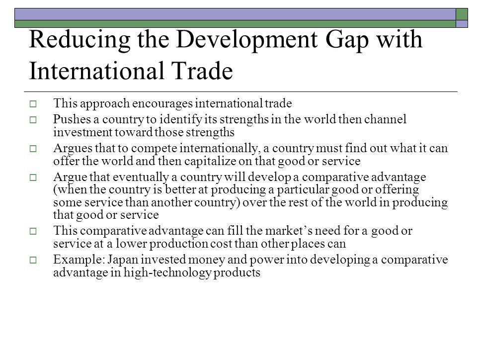 Reducing the Development Gap with International Trade