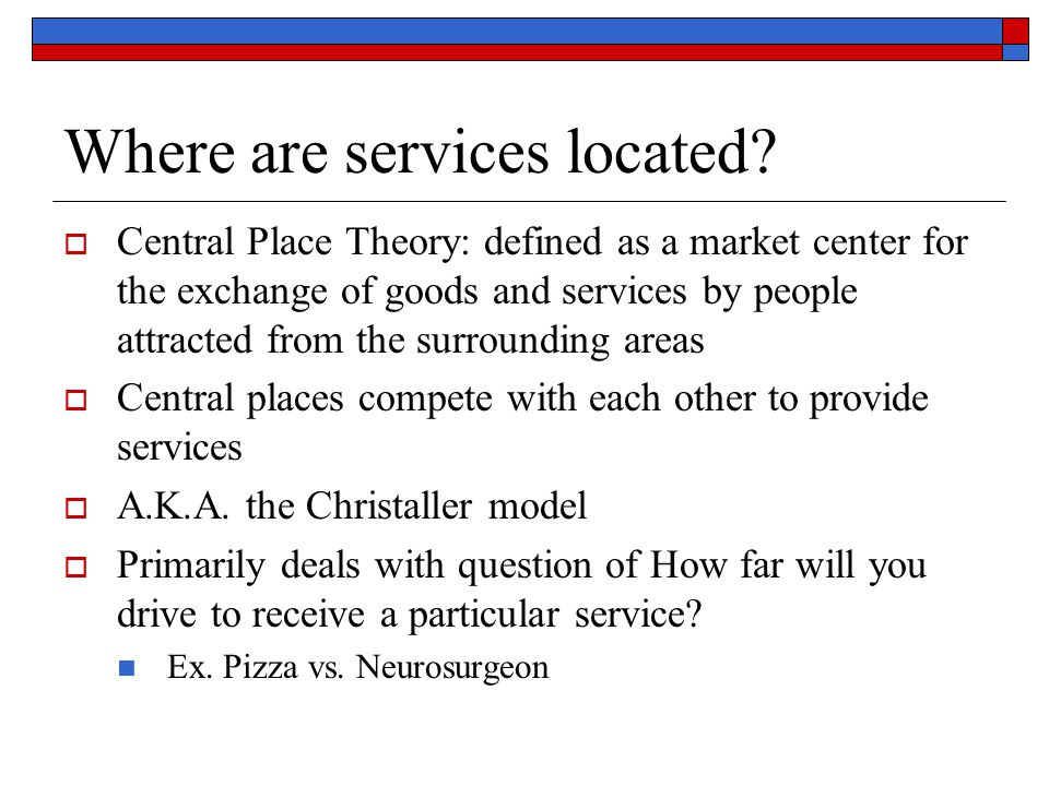 Where are services located