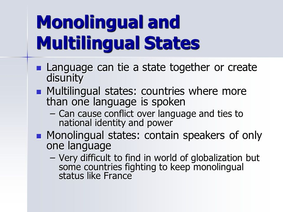 Monolingual and Multilingual States
