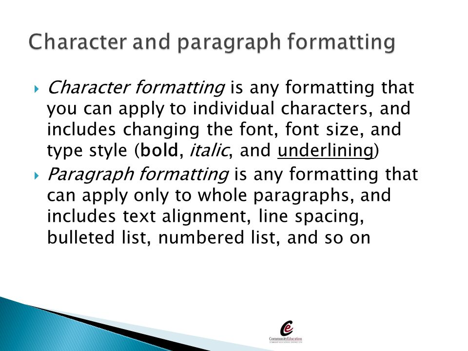 Character and paragraph formatting