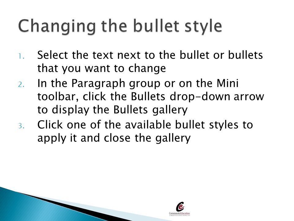 Changing the bullet style