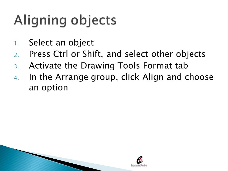 Aligning objects Select an object