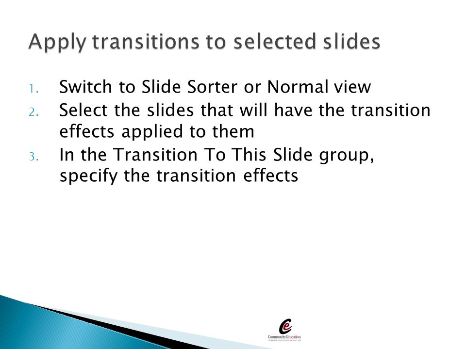 Apply transitions to selected slides