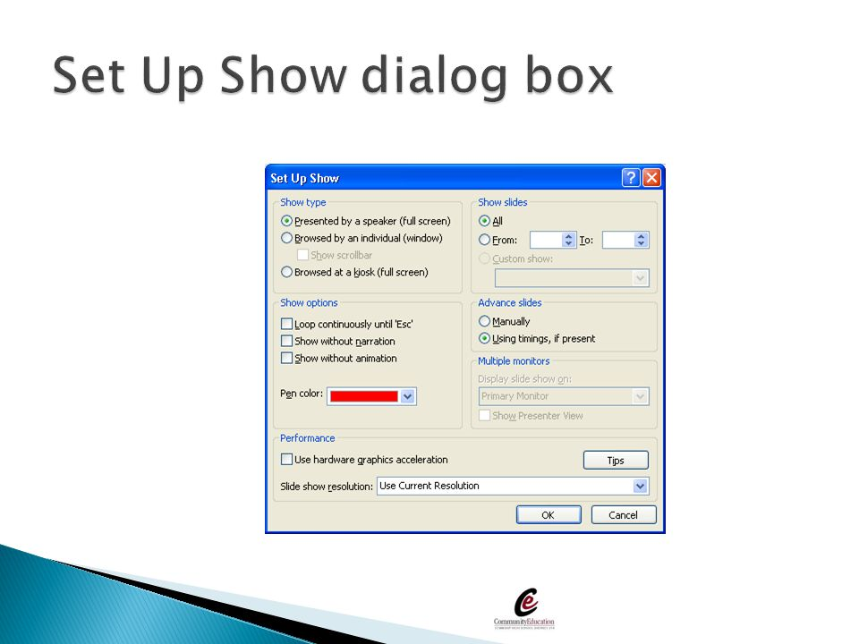 Set Up Show dialog box