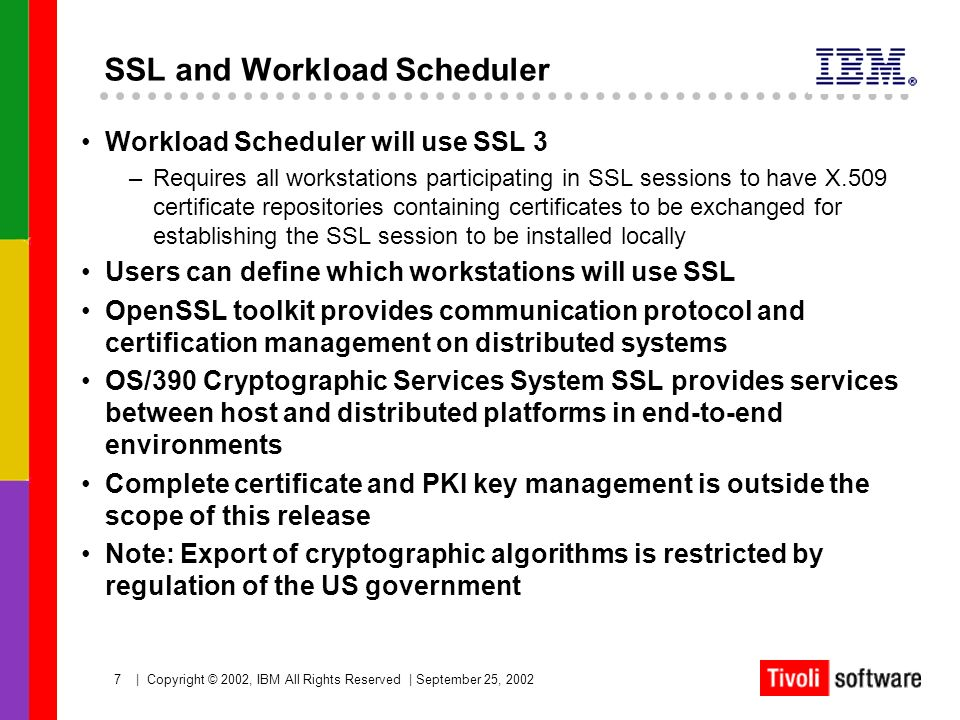 SSL and Workload Scheduler