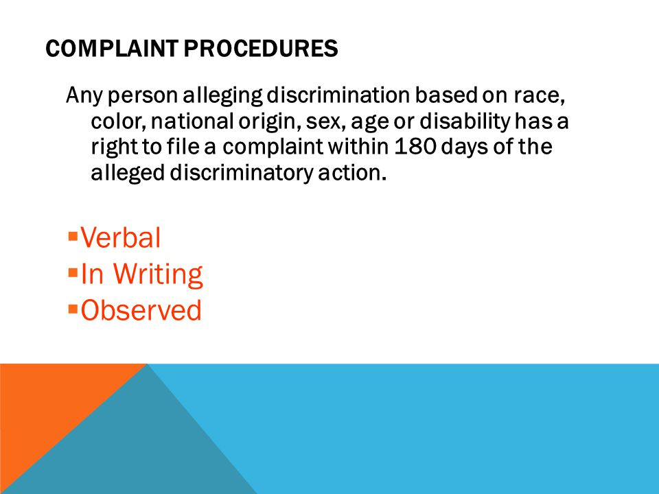 Verbal In Writing Observed Complaint procedures