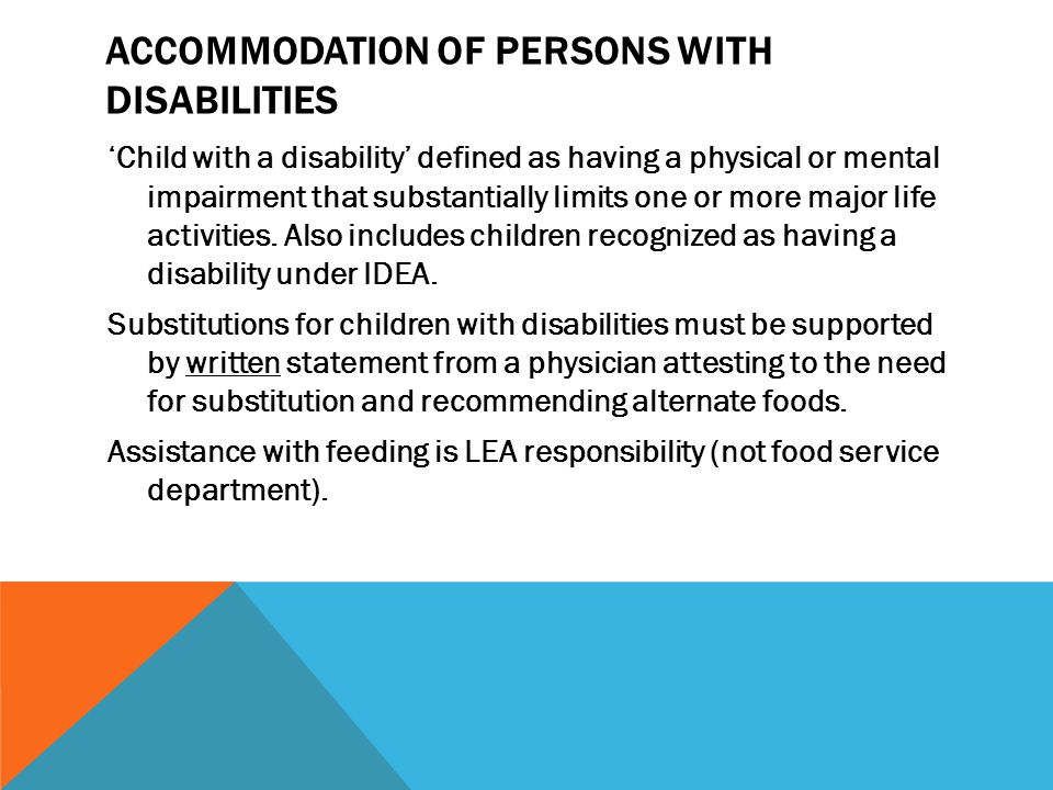Accommodation of persons with disabilities