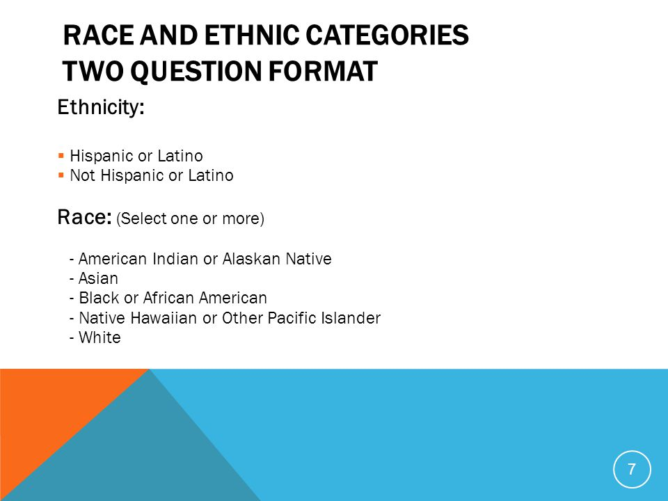 Race and Ethnic Categories Two Question Format