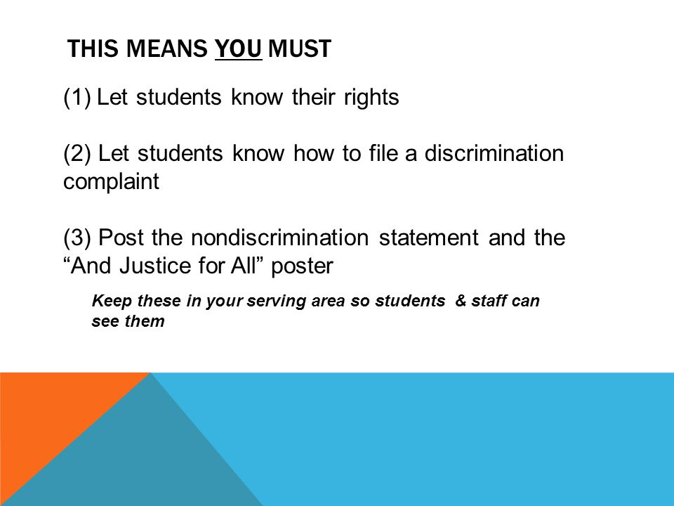 THIS MEANS YOU MUST Let students know their rights