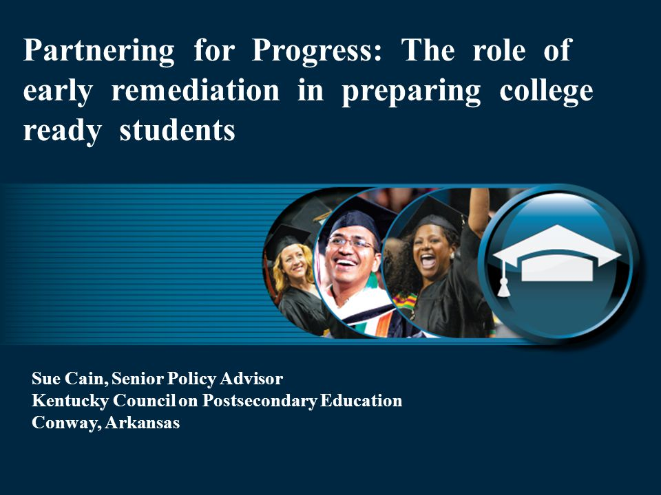 Partnering for Progress: The role of early remediation in preparing college ready students