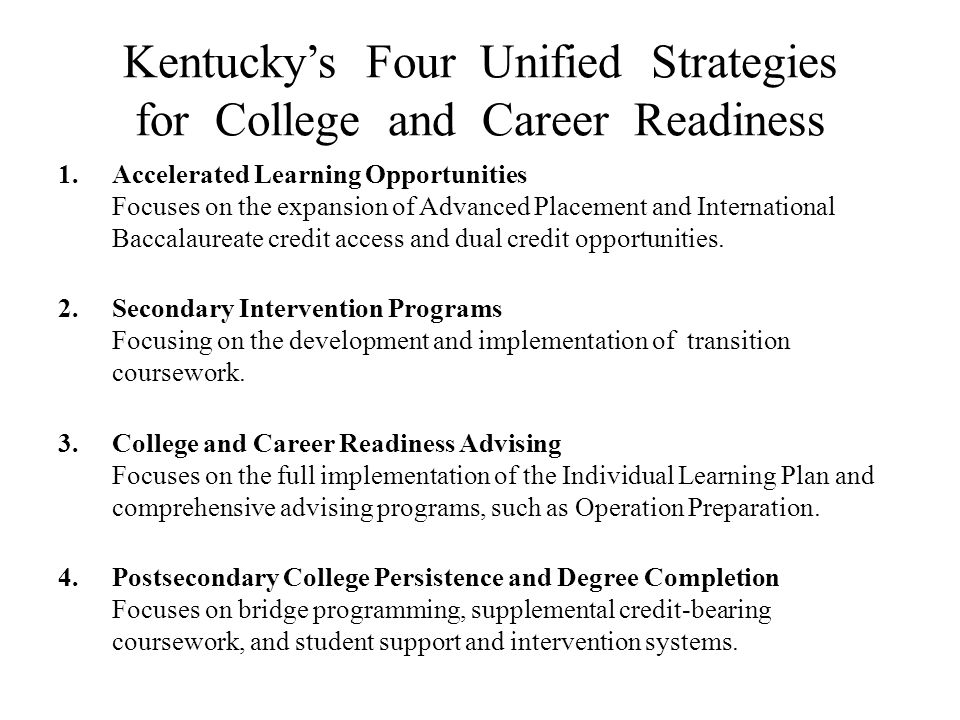 Kentucky's Four Unified Strategies for College and Career Readiness
