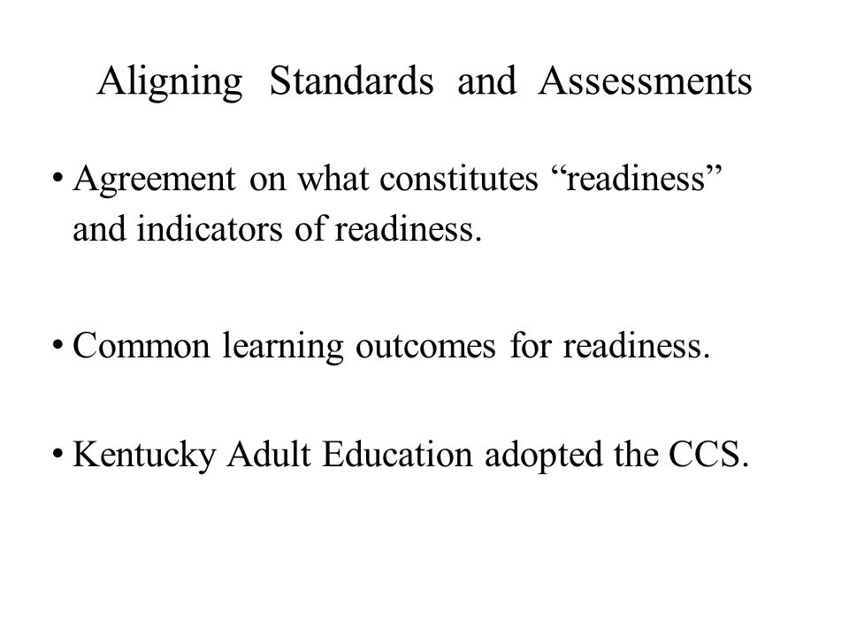 Aligning Standards and Assessments