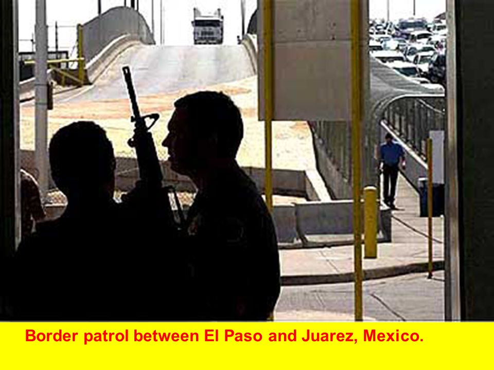 Border patrol between El Paso and Juarez, Mexico.
