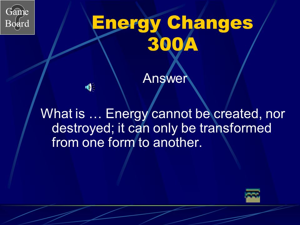 Energy Changes 300A Answer