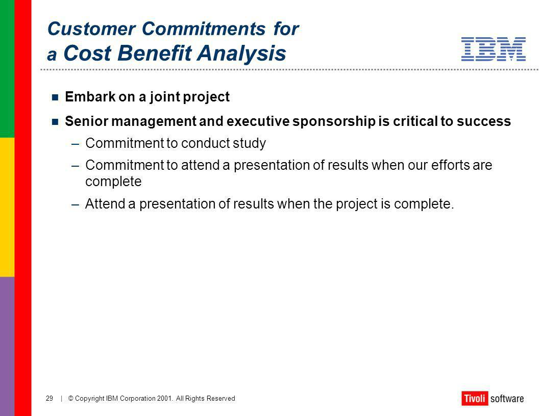 Customer Commitments for a Cost Benefit Analysis