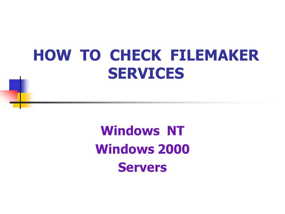 HOW TO CHECK FILEMAKER SERVICES