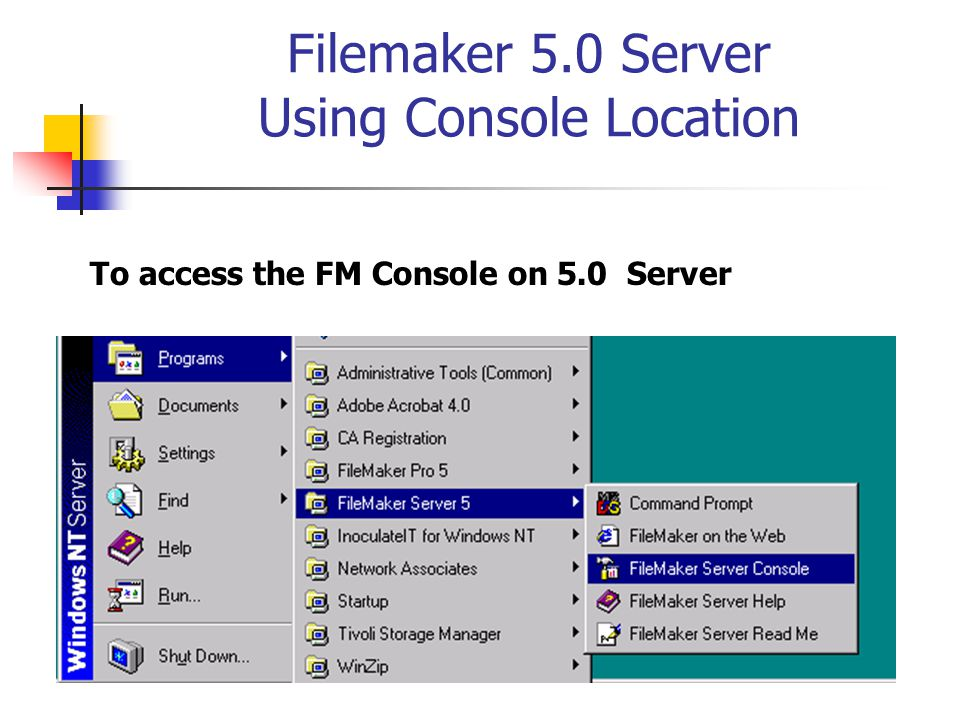 Filemaker 5.0 Server Using Console Location