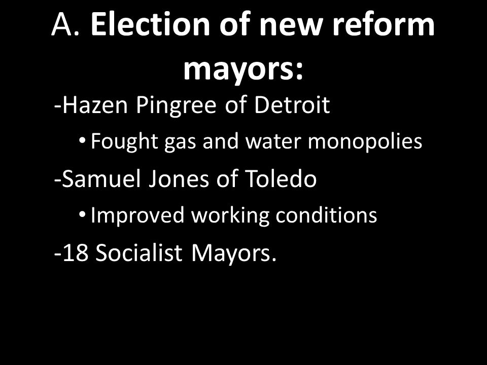 A. Election of new reform mayors: