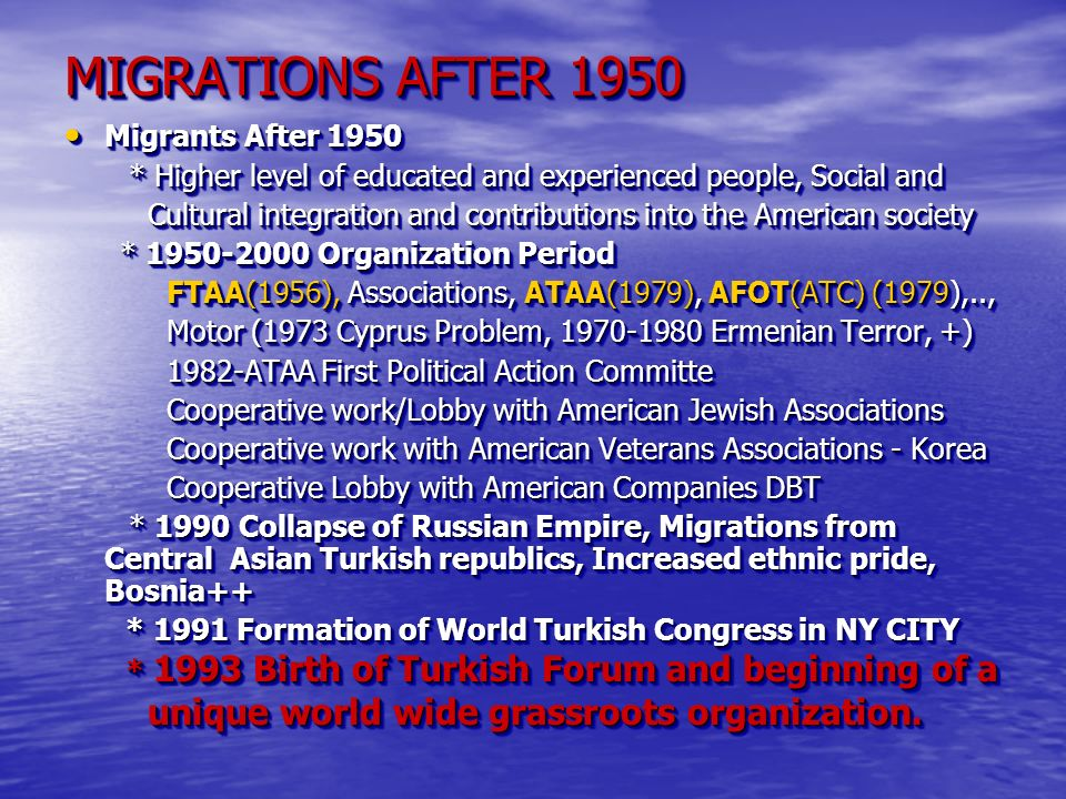 MIGRATIONS AFTER 1950 unique world wide grassroots organization.