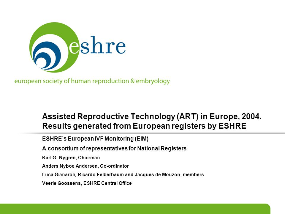 Assisted Reproductive Technology (ART) in Europe, 2004
