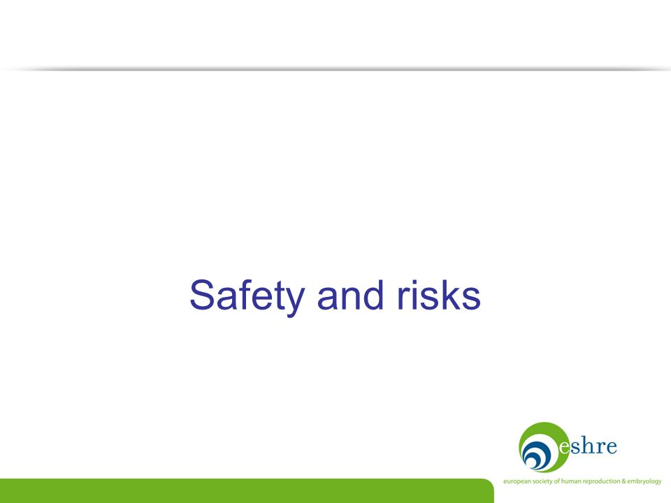 Safety and risks