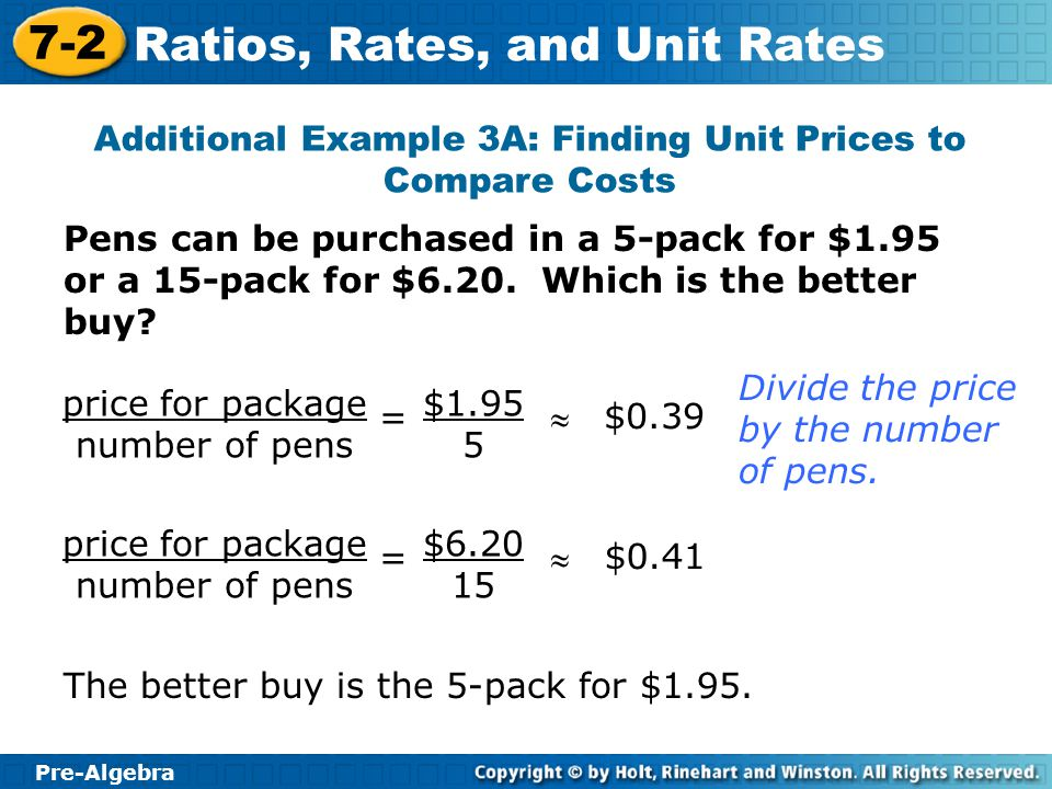 Additional Example 3A: Finding Unit Prices to Compare Costs