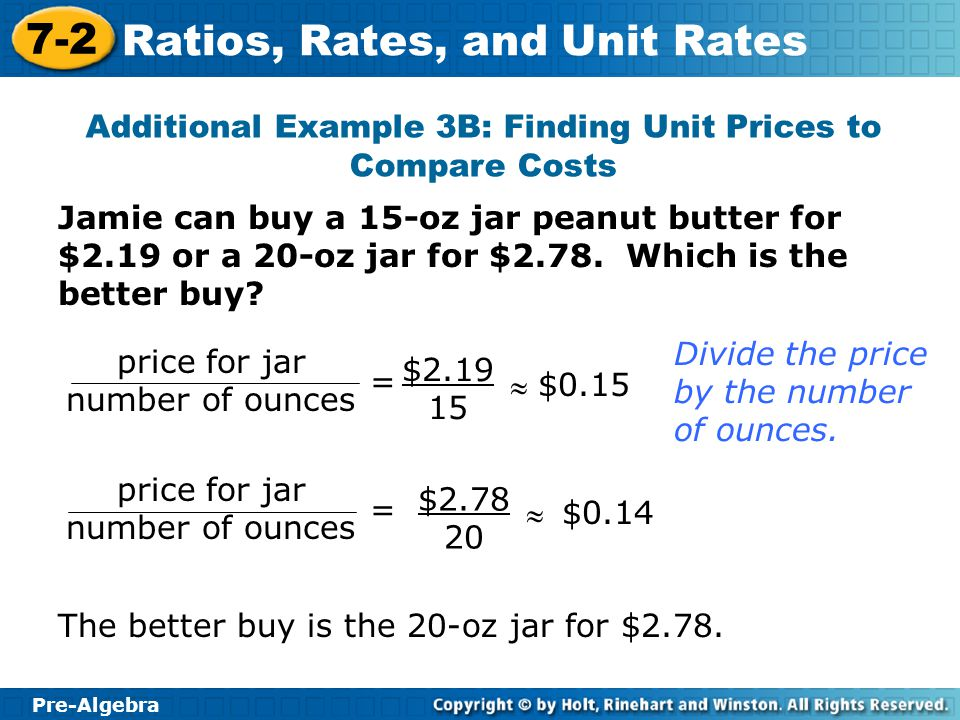 Additional Example 3B: Finding Unit Prices to Compare Costs