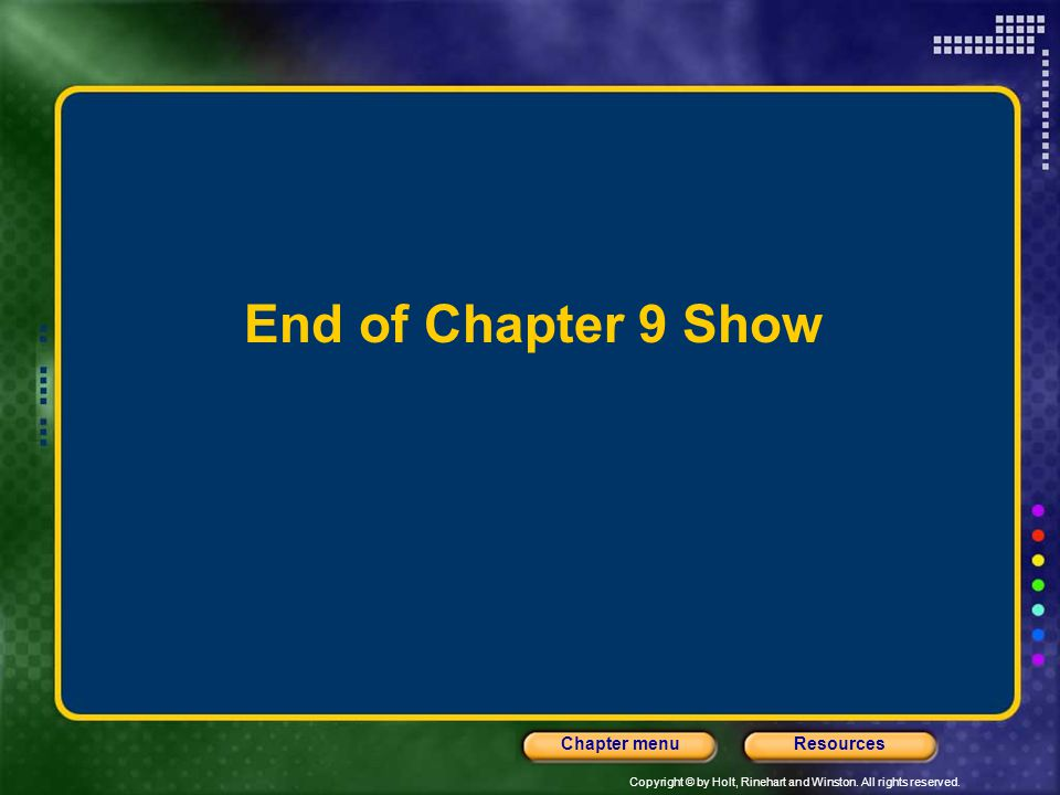 End of Chapter 9 Show