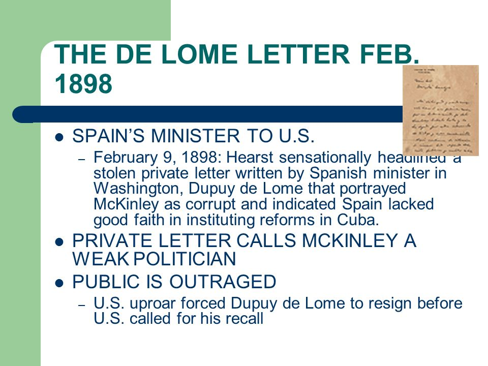 THE DE LOME LETTER FEB. 1898 SPAIN'S MINISTER TO U.S.
