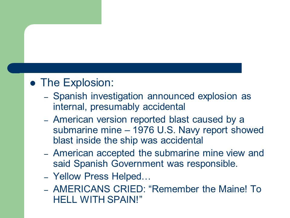 The Explosion: Spanish investigation announced explosion as internal, presumably accidental.