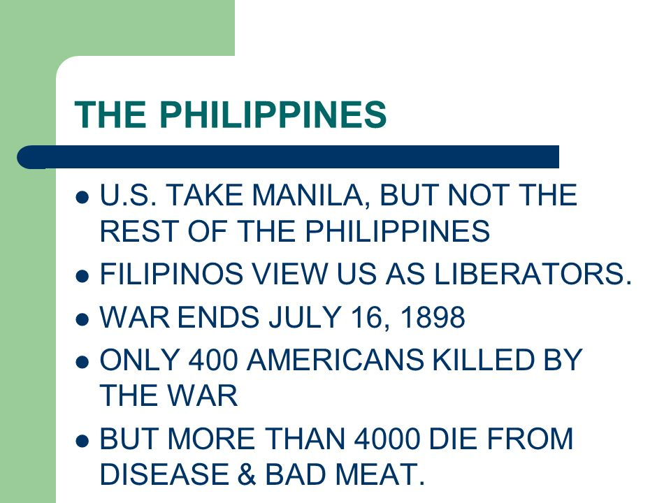 THE PHILIPPINES U.S. TAKE MANILA, BUT NOT THE REST OF THE PHILIPPINES
