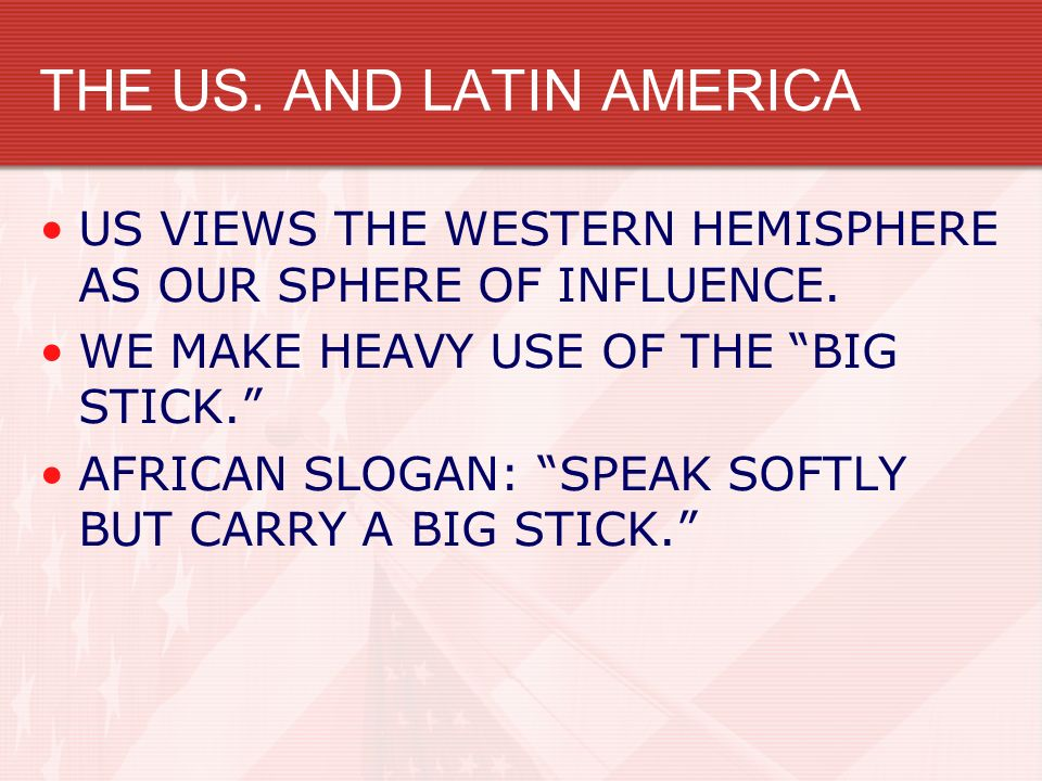 THE US. AND LATIN AMERICA