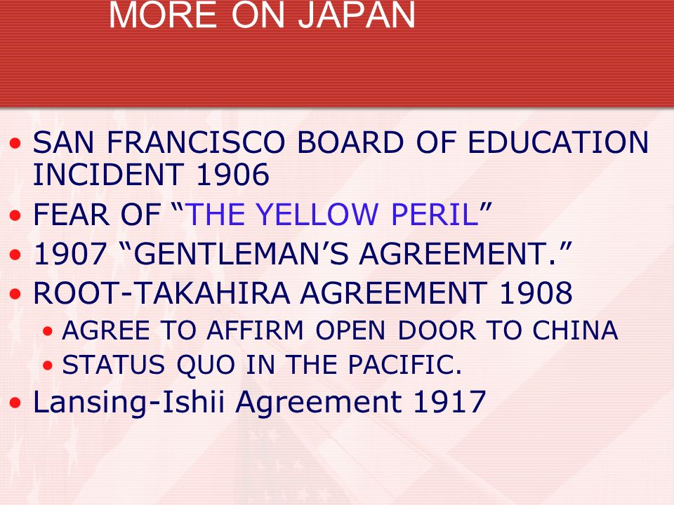 MORE ON JAPAN SAN FRANCISCO BOARD OF EDUCATION INCIDENT 1906